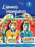 Vente Livre Numérique : L'amour vainqueur  - Olivier Py