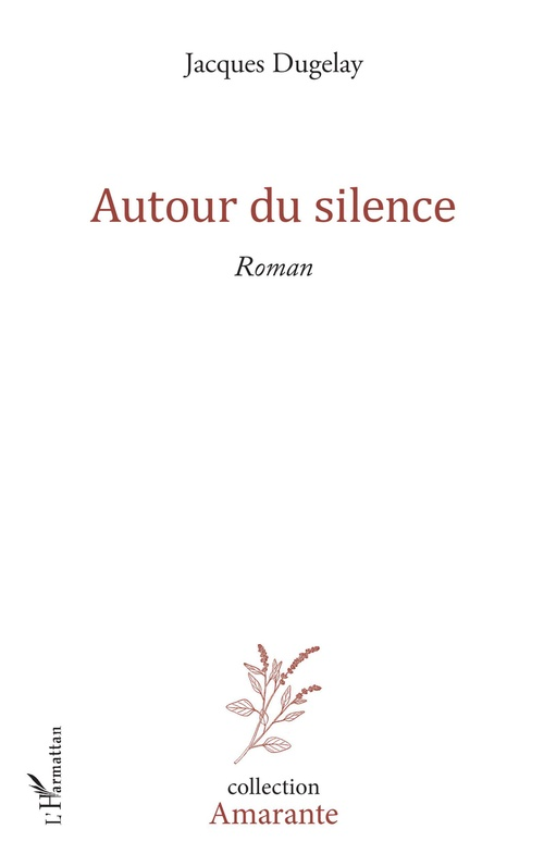 Autour du silence
