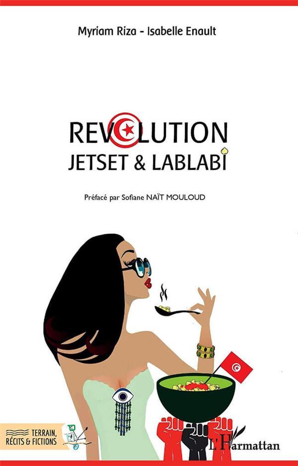 révolution ; jetset & lablabi