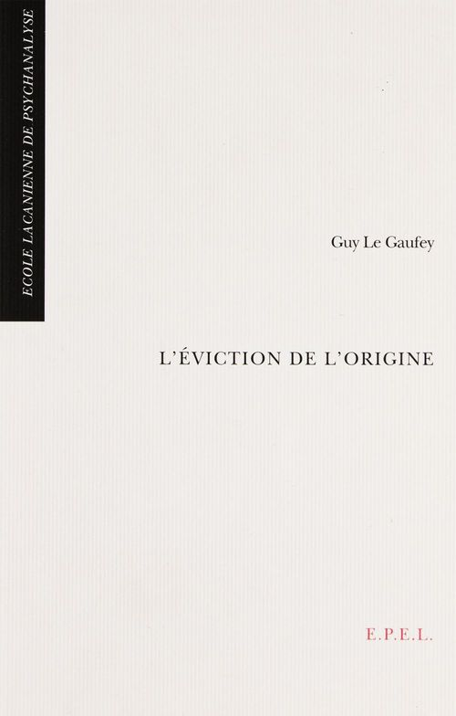 L' eviction de l' origine