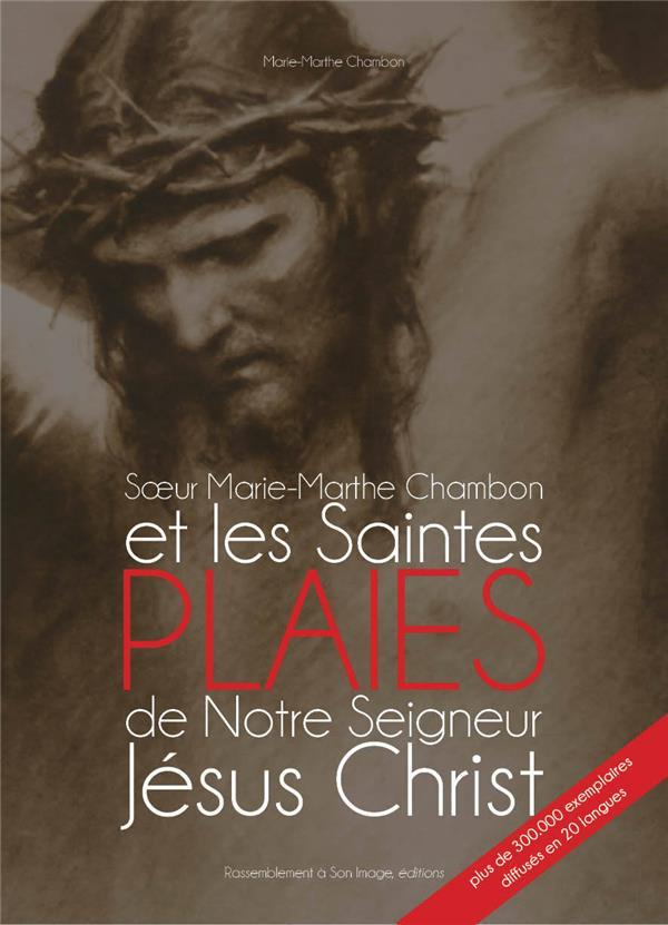 SOEUR MARIE-MARTHE CHAMBON ET LES SAINTES PLAIES DE JESUS