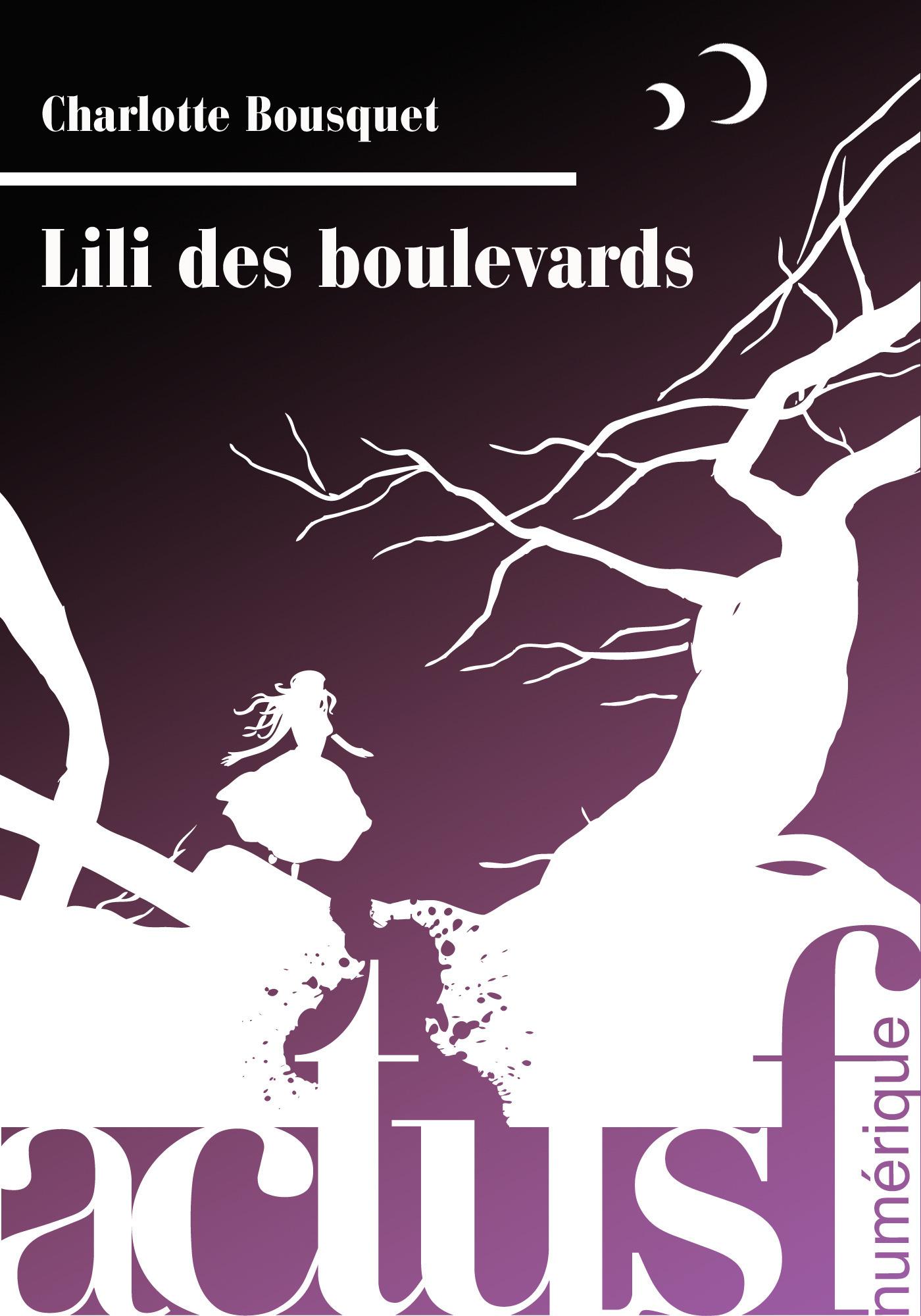 Vente EBooks : Lili des boulevards  - Charlotte BOUSQUET