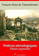 Vente Livre Numérique : Notices nécrologiques - suivi d'annexes  - François-René de Chateaubriand