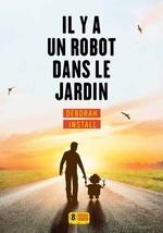 Vente Livre Numérique : Il y a un robot dans le jardin  - Deborah INSTALL