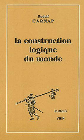 La construction logique du monde