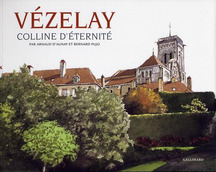Vezelay - colline d'eternite