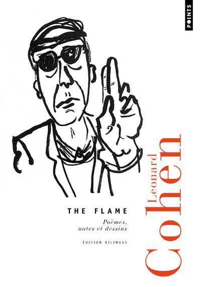 The flame ; poèmes, notes et dessins