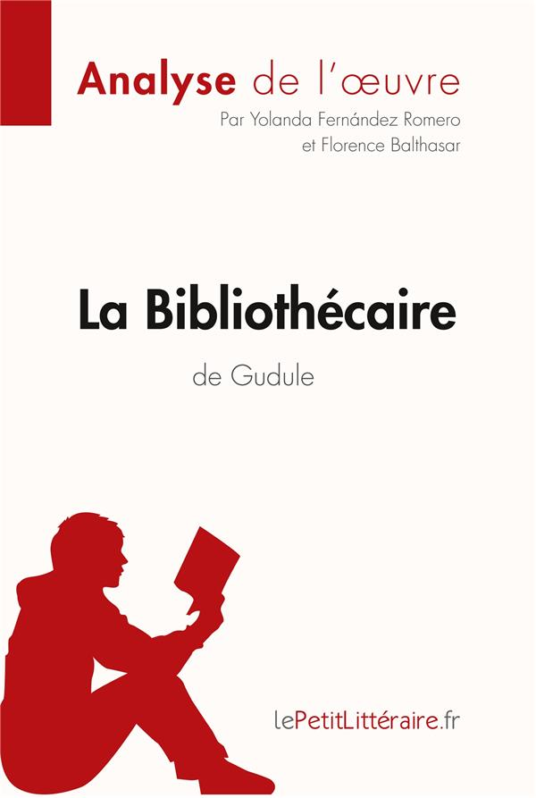 La bibliothécaire de Gudule ; résumé complet et analyse détaillée de l'oeuvre