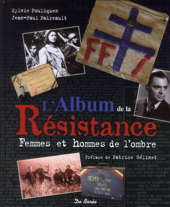 L'album de la Résistance ; femmes et hommes de l'ombre