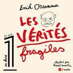 Vente Livre Numérique : Les vérités fragiles  - Erik Orsenna