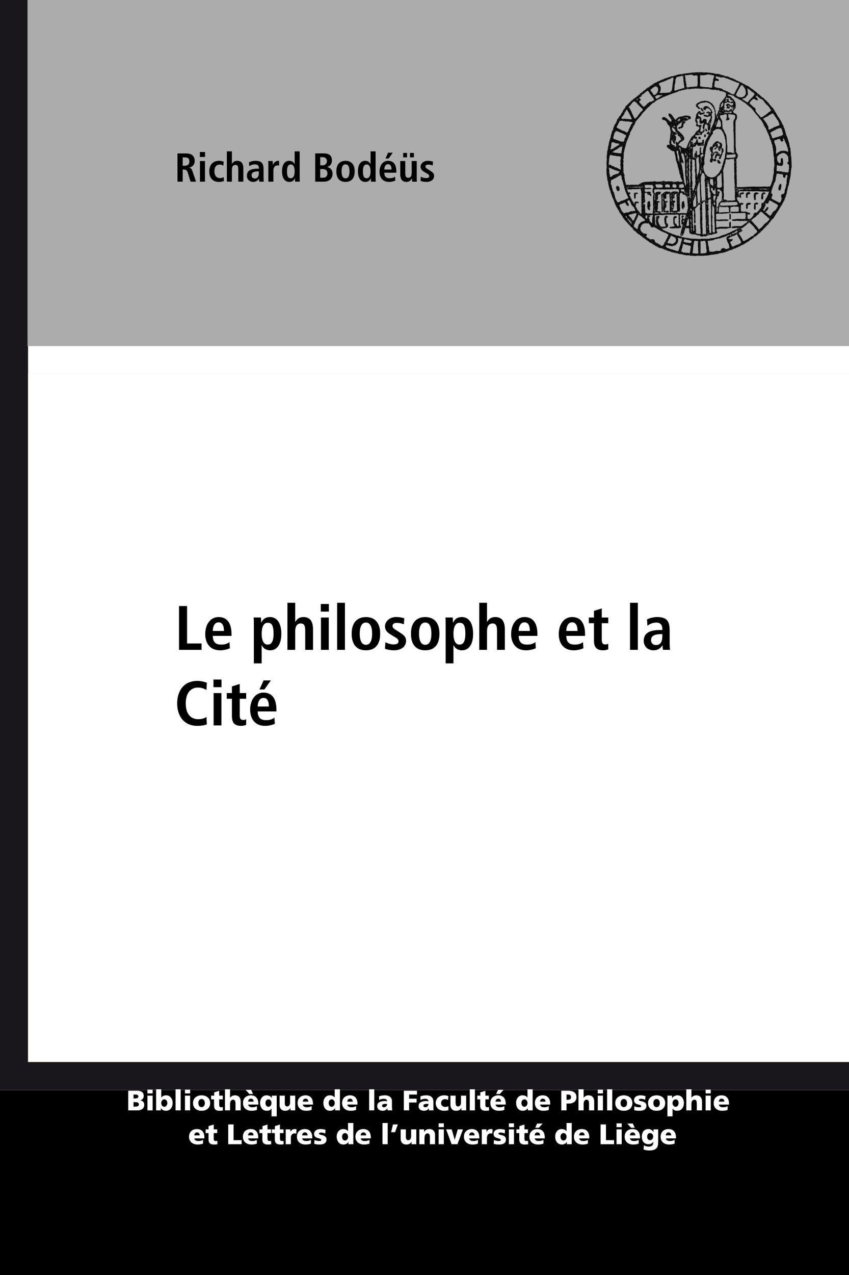 Le philosophe et la cite : recherches sur les rapports entre morale et politique dans la pensee d'ar