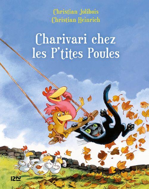 Les P'tites Poules - Charivari chez les P'tites Poules