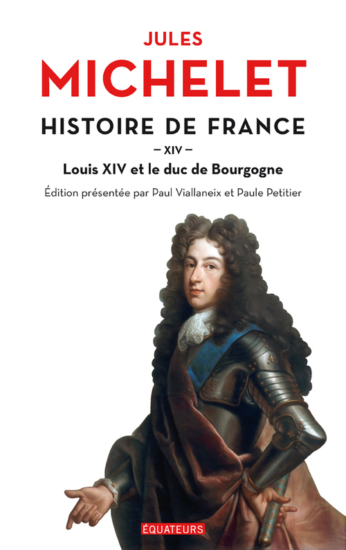Histoire de France (Tome 14) - Louis XIV et le duc de Bourgogne