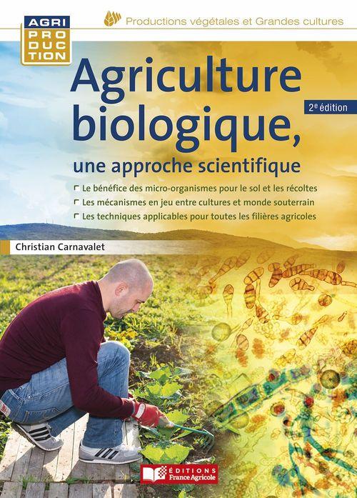Agriculture biologique, une approche scientifique