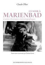 Vente Livre Numérique : Ce soir à Marienbad  - Christian ROSSET - Claude OLLIER