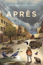 Vente Livre Numérique : Après  - Jean-Pierre Charland