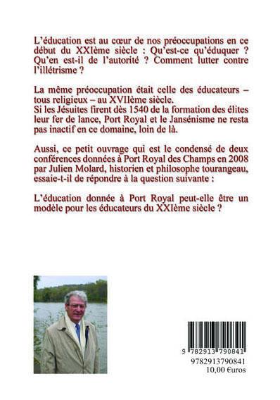 L'éducation à Port-Royal ; modèle pour notre époque