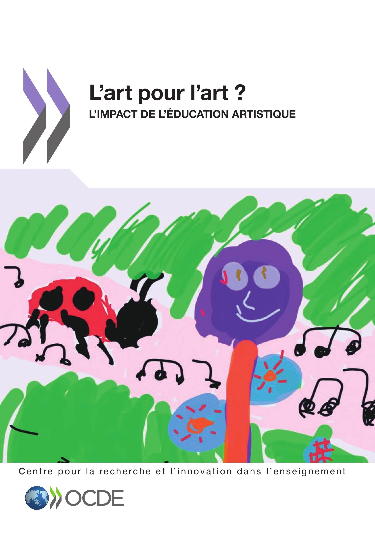 L'art pour l'art ? l'impact de l'éducation artistique