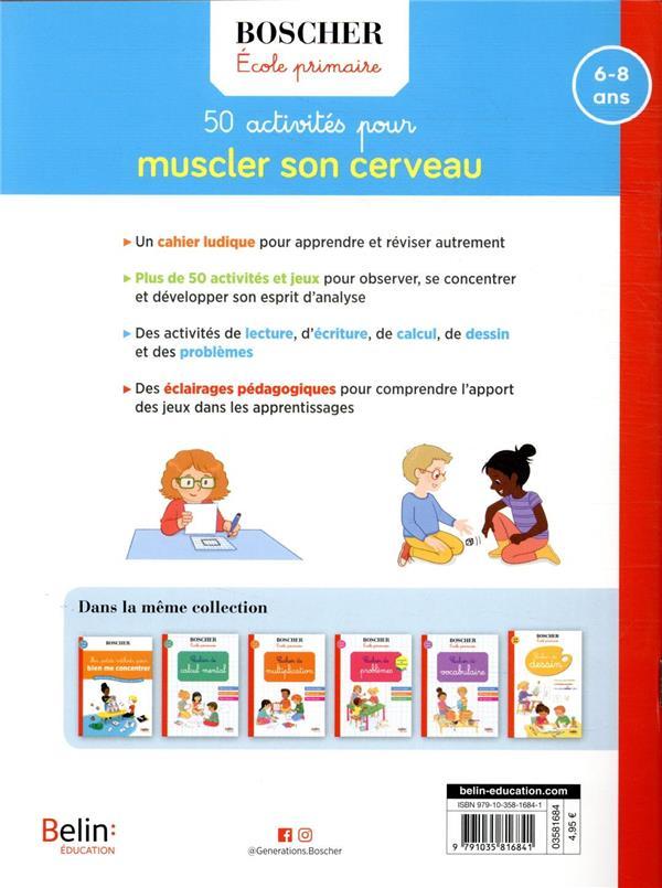 Méthode Boscher ; 50 activités pour muscler son cerveau