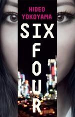 Six Four  - Hidéo Yokoyama