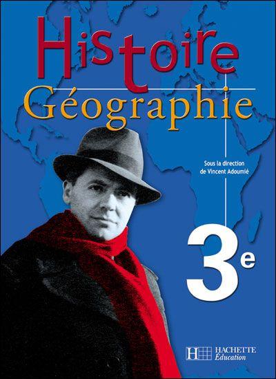 histoire-géographie ; 3ème ; livre de l'élève (édition 2004)