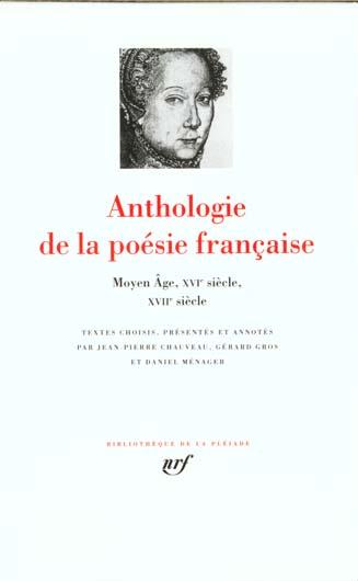 COLLECTIF - ANTHOLOGIE DE LA POESIE FRANCAISE - VOL01 - DU MOYEN AGE AU XVII  SIECLE