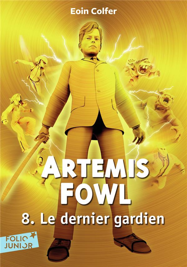 Artemis Fowl T.8 ; le dernier gardien