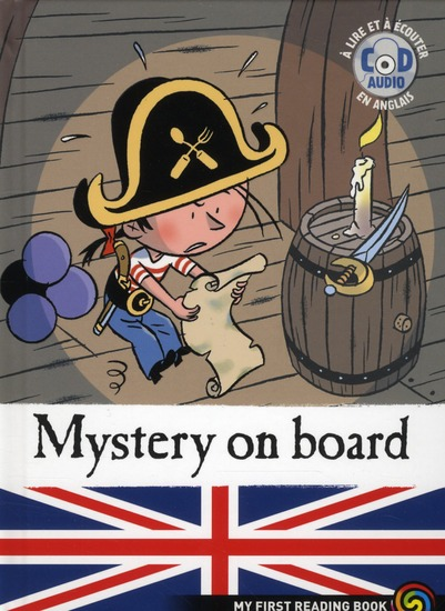 Feather the pirate ; mystery on board