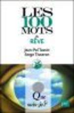 Vente EBooks : Les 100 mots du rêve  - Serge Tisseron - Jean-Pol Tassin