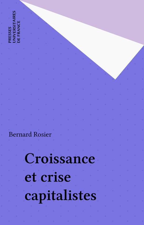 Croissance et crise capitalistes