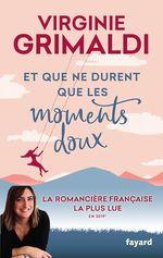 Vente livre : EBooks : Et que ne durent que les moments doux  - Virginie Grimaldi