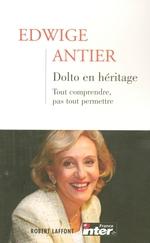Vente Livre Numérique : Dolto en héritage - Tome 1  - Edwige Antier