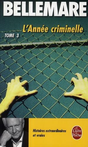 L'Annee Criminelle Tome 3