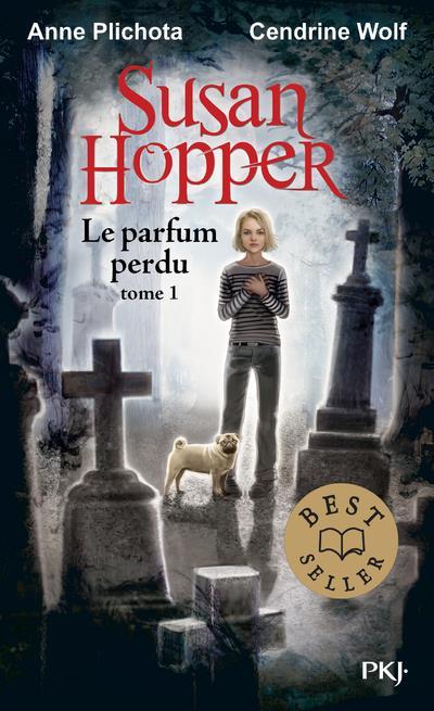Susan Hopper T.1 ; le parfum perdu