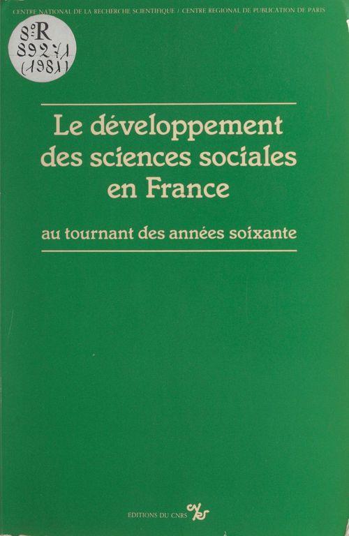 Le développement des sciences sociales en France au tournant des années soixante
