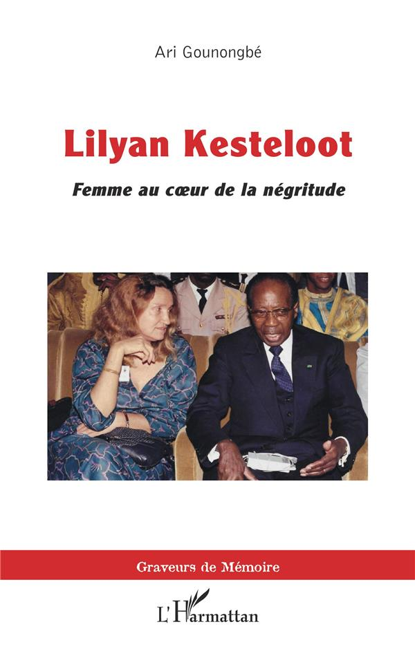 Lilyan Kesteloot : femme au coeur de la négritude