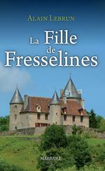 La Fille de Fresselines  - Alain Lebrun