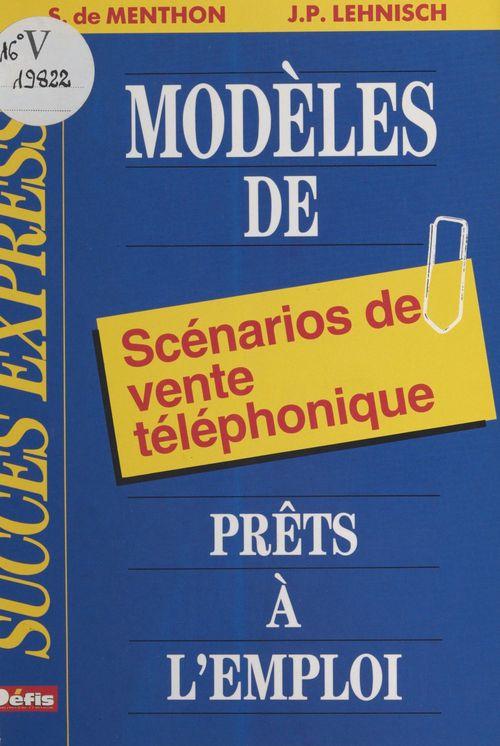 Modeles de scenarios telephoniques prets a l'emploi