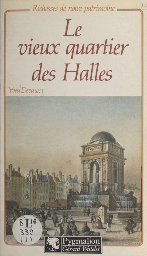 Le vieux quartier des Halles