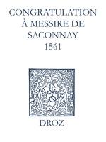 Recueil des opuscules 1566. Congratulation à Messire de Saconnay (1561)