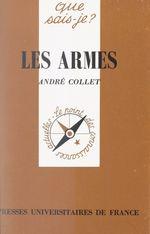 Vente Livre Numérique : Les armes  - André Collet