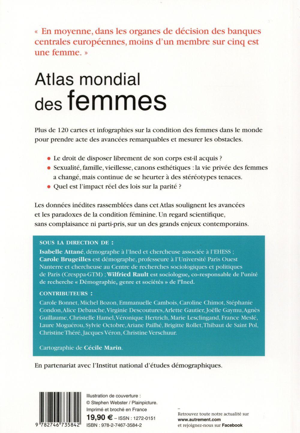 Atlas mondial des femmes ; les paradoxes de l'émancipation