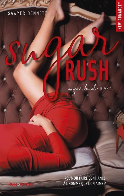Sugar bowl - tome 2 Sugar Rush