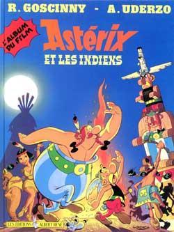 Astérix et les indiens ; l'album du film