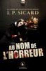 Vente EBooks : Au nom de l'horreur  - LP Sicard