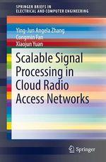 Scalable Signal Processing in Cloud Radio Access Networks  - Xiaojun Yuan - Ying Jun (Angela) Zhang - Congmin Fan