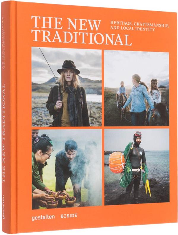 The new traditional ; heritage, craftsmanship and local identity