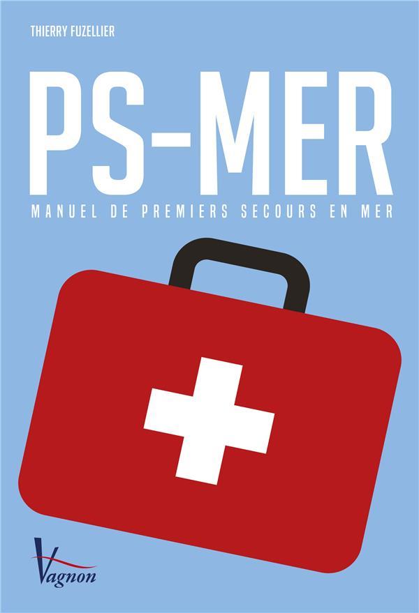 PS - mer ; manuel de premiers secours en mer