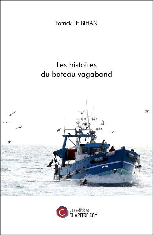Les histoires du bateau vagabond