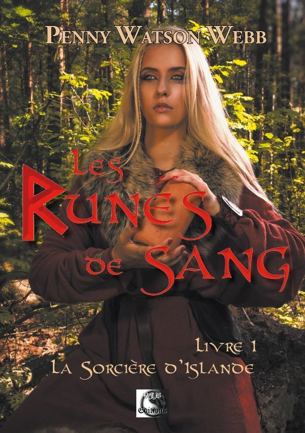 Les runes de sang, la sorciere d'islande livre 1